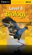 Level 8 Biology 2012 Student Workbook