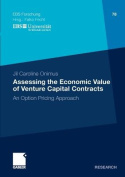 Assessing the Economic Value of Venture Capital Contracts