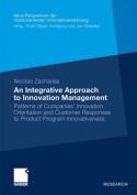 An Integrative Approach to Innovation Management
