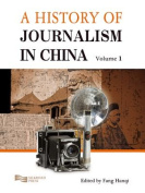 A History of Journalism in China