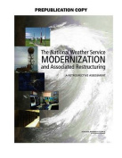 The National Weather Service Modernization and Associated Restructuring