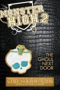 The Ghoul Next Door (Monster High