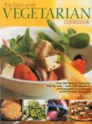 The Best-ever Vegetarian Cookbook
