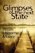 Glimpses of the Next State