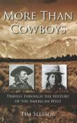 More Than Cowboys