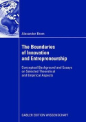 The Boundaries of Innovation and Entrepreneurship