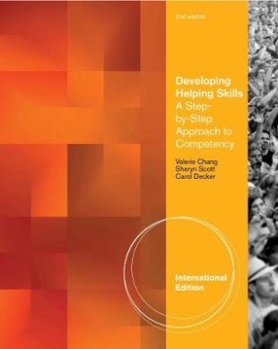 Developing Helping Skills: A Step-by-Step Approach to Competency, International Edition