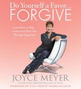 Do Yourself a Favor... Forgive [Audio]