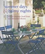 Summer Days & Balmy Nights