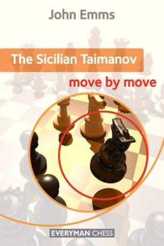 The Sicilian Taimanov: Move by Move by John Emms.