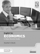 English for Economics in Higher Education Studies Teacher Book