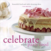 Celebrate with Party Food