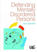 Defending Mentally Disordered Persons