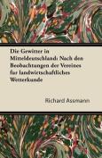 Die Gewitter in Mitteldeutschland [GER]
