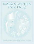 Russian Winter Folk Tales