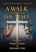 A Walk Through the Mall