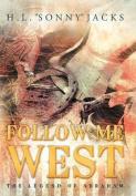 Follow Me West