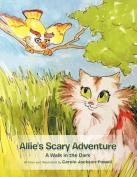 Allie's Scary Adventure