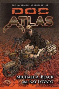 The Incredible Adventures of Doc Atlas
