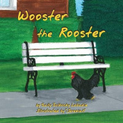 Wooster the Rooster