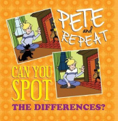 Pete and Repeat