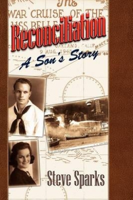 Reconciliation: A Son's Story