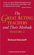 The Great Acting Teachers and Their Methods, Vol.2