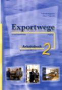 Exportwege Neu: Arbeitsbuch 2 [GER]