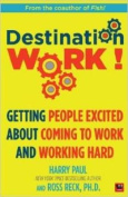 Destination Work!