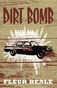Dirt Bomb [EPub]