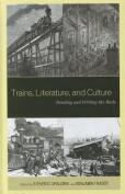Trains, Literature, and Culture