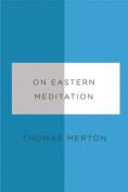 On Eastern Meditation