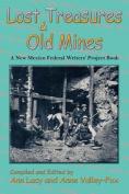 Lost Treasures & Old Mines