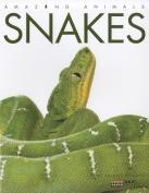 Snakes (Amazing Animals