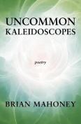 Uncommon Kaleidoscopes