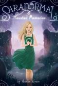 Haunted Memories (Saranormal