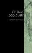 The Vintage Dog Diary - The Doberman Pinscher
