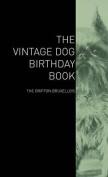 The Vintage Dog Birthday Book - The Griffon Bruxellois