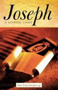 Joseph: A Guiding Light