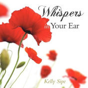Whispers in Your Ear