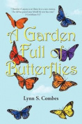 A Garden Full of Butterflies