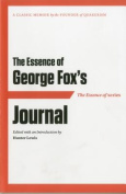 The Essence of . . . George Fox's Journal