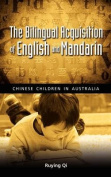 The Bilingual Acquisition of English and Mandarin
