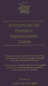 Dictionary of Project Management Terms