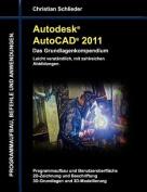 Autodesk AutoCAD 2011 - Das Grundlagenkompendium [GER]