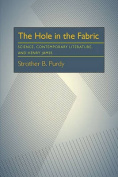 The Hole in the Fabric