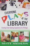Everyone Plays at the Library