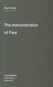 The Administration of Fear (Semiotext