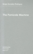 The Femicide Machine (Semiotext