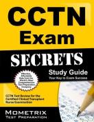 CCTN Exam Secrets, Study Guide